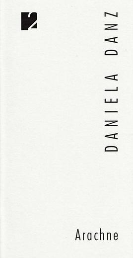 Arachne. Daniela Danz – Buchcover