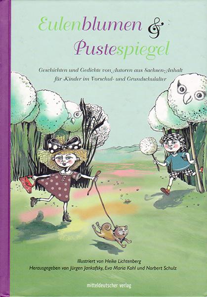 Eulenblumen und Pustespiegel. Anthologie – Buchcover