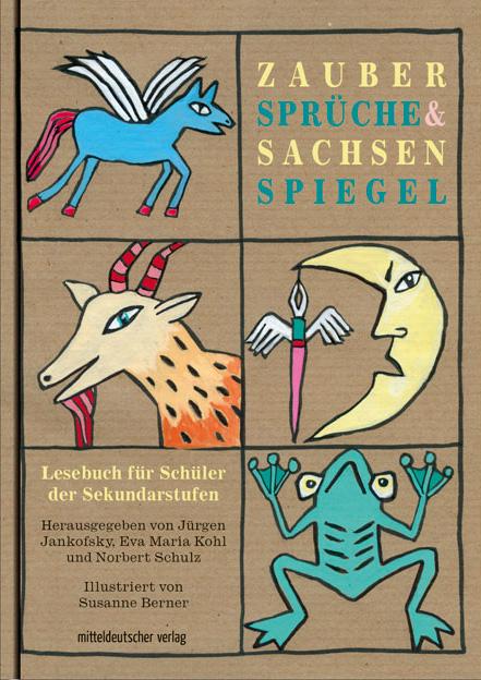Zaubersprüche & Sachsenspiegel. Anthologie – Buchcover